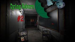 """""""Convenient Umbrellas"""" - DYING: Reborn (Part 2)"""