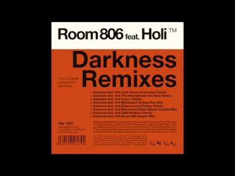 Room 806 feat. Holi - Darkness (Room 806 Deeper Mix)