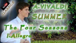 A.Vivaldi - The Four Seasons - Summer - I.Allegro non molto