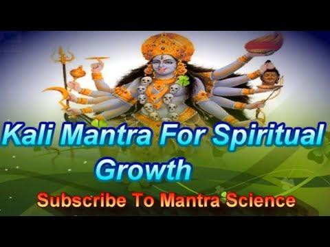 Mantra For Spiritual Growth - Kali Mantra For Higher Conciousness