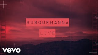 Live - Susquehanna (Lyric Video) YouTube Videos