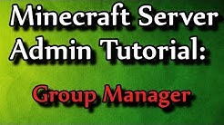 Minecraft Admin How-to: Group Manager (permissions)