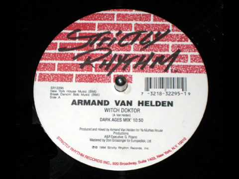 Armand Van Helden - Witch Doktor (Dark Ages Mix)