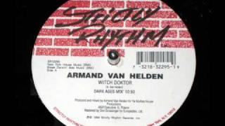 Armand Van Helden - Witch Doktor (Dark Ages Mix)