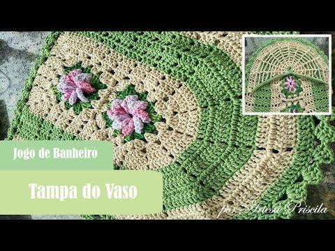Jogo de Banheiro Flor Catavento - Tampa do Vaso - Crochê - PAP 2/3