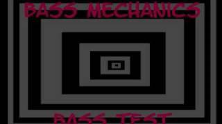 Bass Mechanics- Bass Test ( Subwoofer Mix )