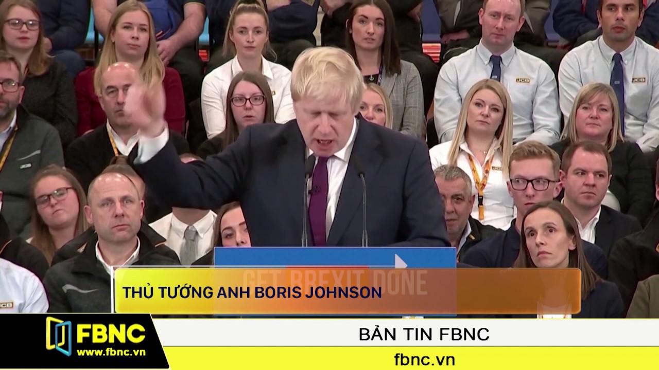Brexit: Thủ tướng Anh Boris Johnson tranh cử với pha trình diễn chính trị ngoạn mục | FBNC TV