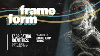Frameform   Fabricating Identities: Costumes & Characters