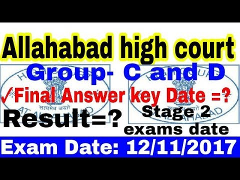Allahabad high court group D and C Posts Final Answer key Date , Result