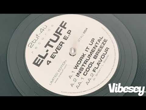 El-Tuff - Work It Up - 4 Ever EP