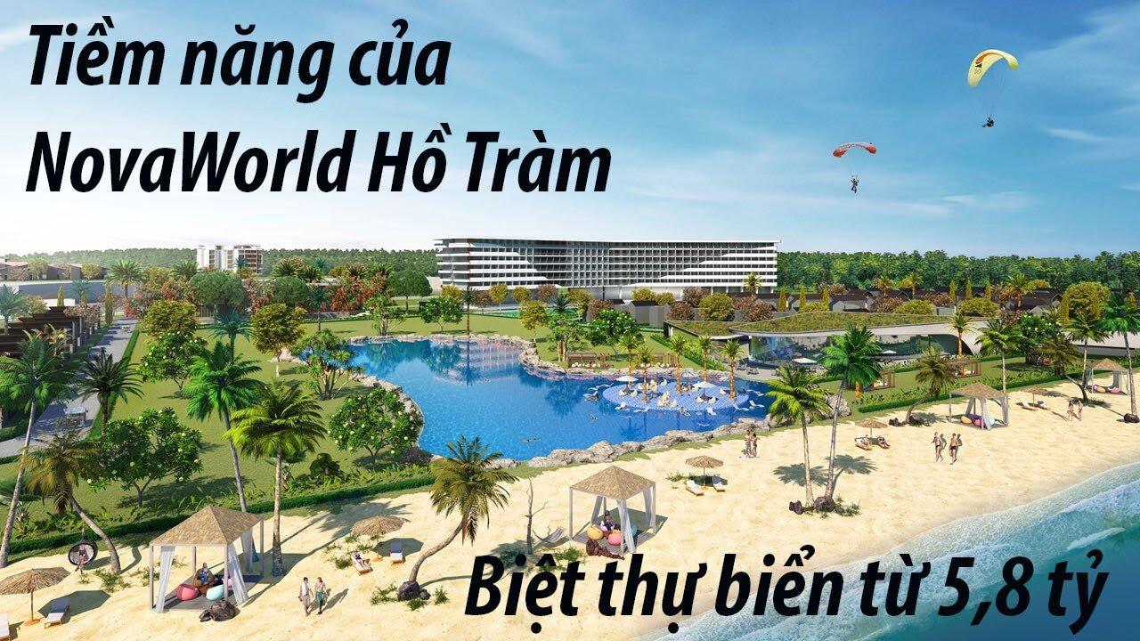 Tiềm năng của dự án NovaWorld Hồ Tràm - NovaWorld.VIP - YouTube