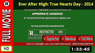 Watch Online : Ever After High  True Hearts Day (2014 TV Movie)