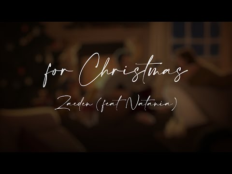 for Christmas | Zaeden (feat. Natania) Official Lyric Video | 🎅🏼 Christmas Music 2020 🎄