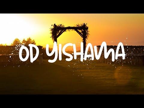 Od Yishama (There Will Be Heard) by Shlomo Katz