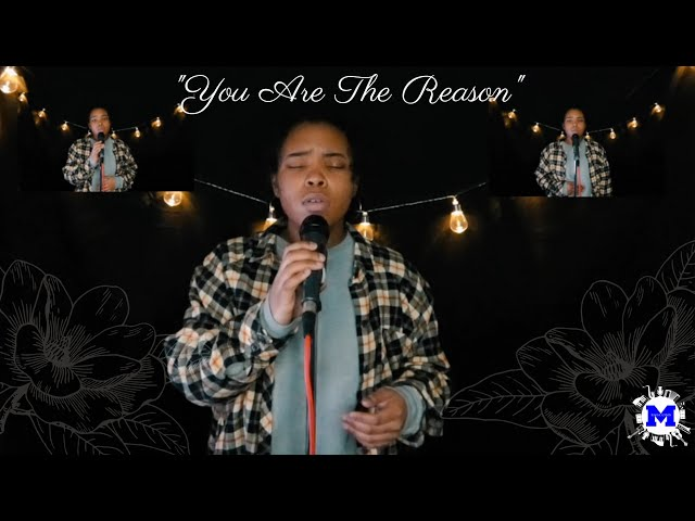 You Are The Reason Cover by Cheyenne Hendricks