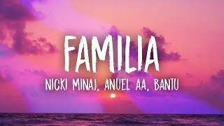 Nicki Minaj, Anuel Aa - Familia (Lyrics) ft. Bantu