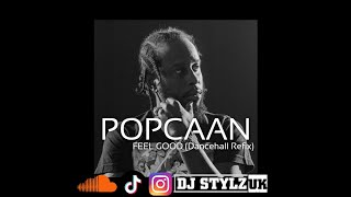 Popcaan - Feel Good (Dj Stylz 2016 Sexi Mix) clean