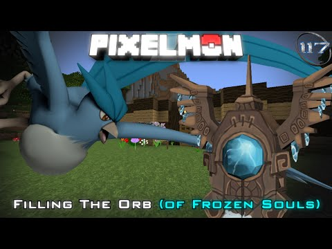 Minecraft: Pixelmon | Filling The Orb (of Frozen Souls) [Articuno]