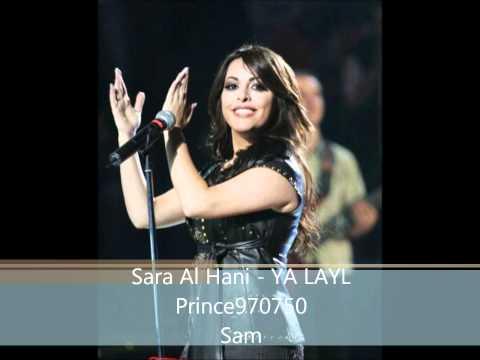 Sara Al Hani - YA LAYL - 2011
