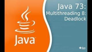Урок по Java 73: Многопоточность 8: Deadlock