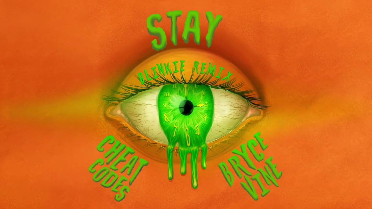 Cheat Codes x Bryce Vine - Stay (Blinkie Remix) [Official Audio]