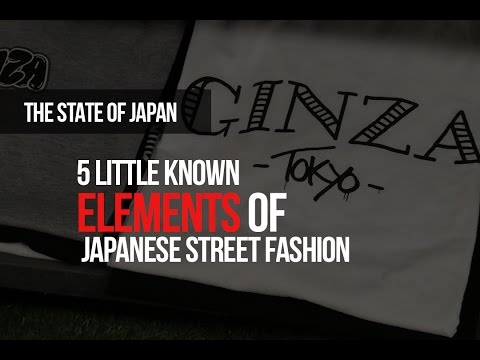 5 Little Known Elements of Japanese Street Fashion