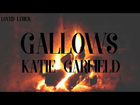 Katie Garfield - Gallows (Inglés/Español)