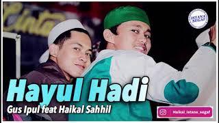 Haikal Sahhil Mubarak HAYYUL HADI