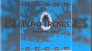 "Black Roses - ""Chuukese Way"""
