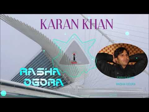 Karan Khan - Rasha Ogora (Official) - Aatrang