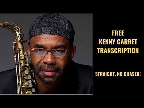 Free Kenny Garret TRANSCRIPTION on Straight No Chaser!!