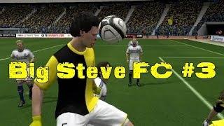 Big Steve FC #3 | FIFA 14
