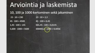 Kurssi 1: Luvut ja laskutoimitukset, osa1: Kertominen ja jakaminen luvuilla 10, 100 ja 1000