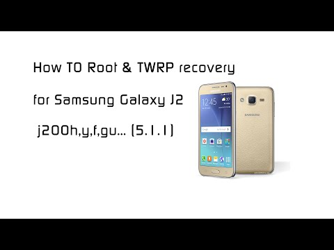 How To Root & TWRP recovery for Samsung Galaxy J2 j200h,gu,y,f 5 1 1