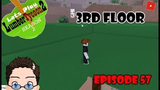 Roblox - Lets Play Lumber Tycoon 2 - Season 2 - Ep 57 - 3rd Floor