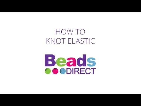 How To Knot Elastic Bracelets And Make The Knot That Don T Brake