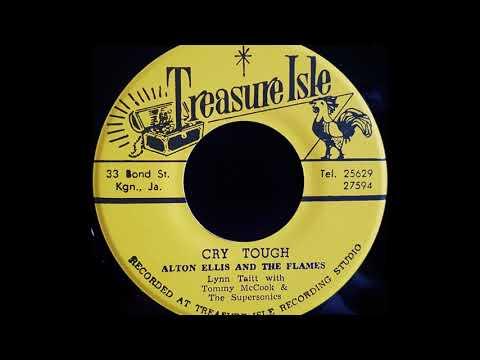 ALTON ELLIS AND THE FLAMES - Cry Tough [1967]