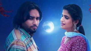 Chann Ne Shikayat   Simar Dorraha  Pranjal Dahiya    Latest New Punjabi Songs 2021