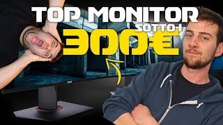 TOP 3 MONITOR SOTTO I 300€