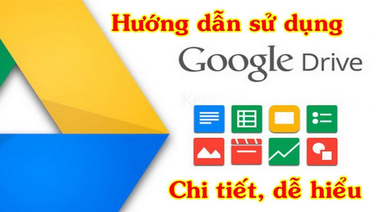 #5: Hướng dẫn sử dụng Google Drive (chi tiết, dễ hiểu)   Tất tần tật về Google Drive