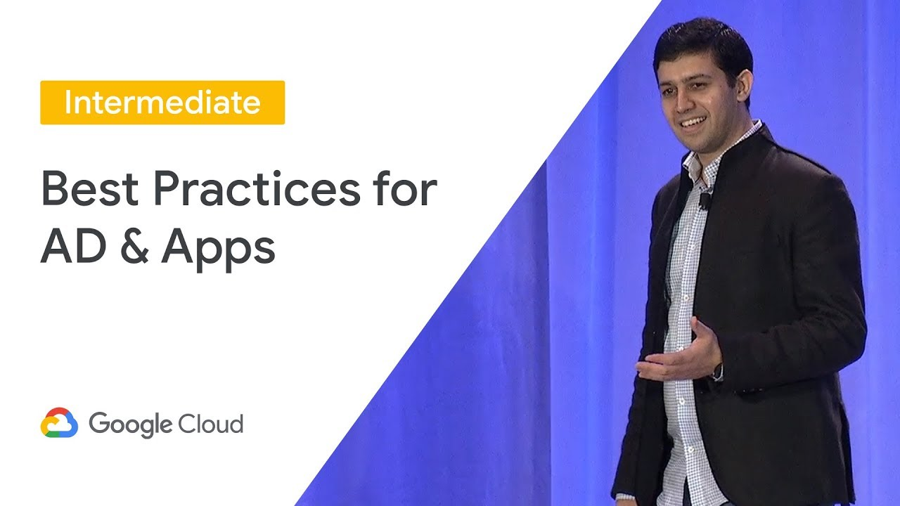 Best Practices for Using Microsoft Active Directory (AD) and Apps on Google  Cloud (Cloud Next '19)