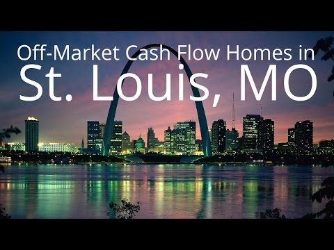 Off-Market Cash Flow Homes in St  Louis, MO