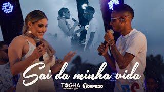 Mc Tocha feat Banda Torpedo - Sai da minha vida (DVD 2020)