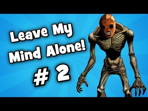 Leave My Mind Alone! # 2