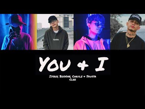 You and I - Skusta Clee, Bosx1ne, Ijiboy & Chriilz [Lyrics] [Color Coded Lyrics]