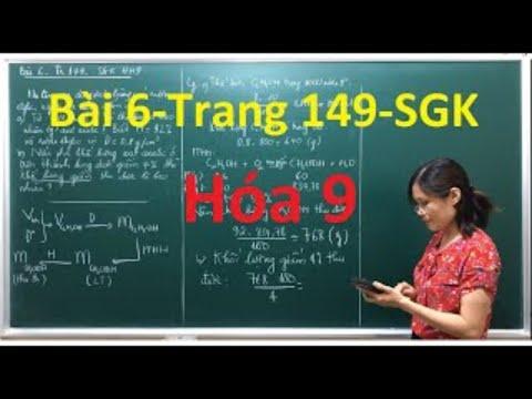 Hóa 9 # Bài 6 Trang 149 Sách Giáo Khoa.