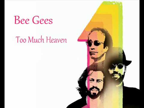 The Lyrics Of The Bee Gees- Too Much Heaven - YouTube