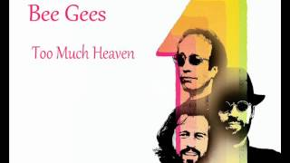 Bee Gees - Too Much Heaven *HQ*
