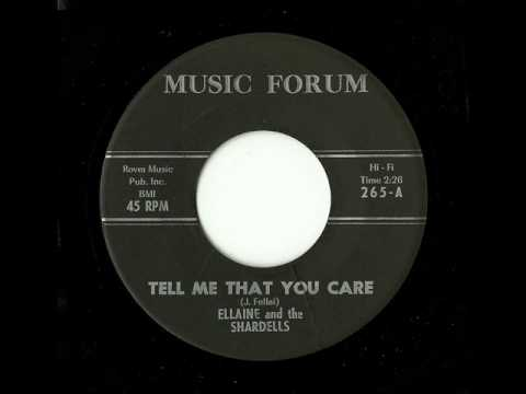 Ellaine And The Shardells - Tell Me That You Care (Music Forum)