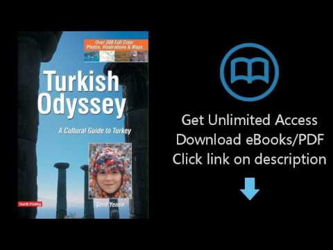 Download Turkish Odyssey: A Cultural Guide to Turkey (4th Printing) [P.D.F]